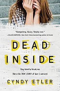 Dead Inside: A True Story by [Etler, Cyndy]