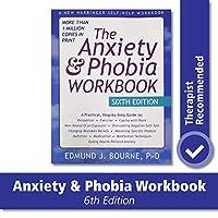 The Anxiety & Phobia (New Harbinger Self Help Workbk)