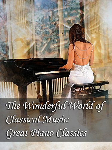 The Wonderful World of Classical Music: Great Piano Classicsの詳細を見る