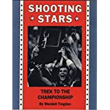 Shooting Stars: Trek to the Championship