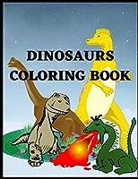 Dinosaur Coloring Book: Dinosaur Coloring Book for kids 4-8