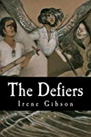 The Defiers (Defiers Trilogy)