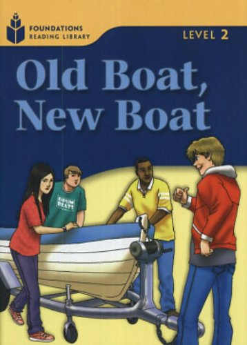 Old Boat, New Boat (Foundations Reading Library, Level 2)の詳細を見る