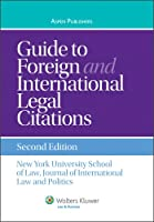 Guide to Foreign and International Legal Citations (Aspen Coursebook)