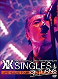 "KIKKAWA KOJI 30th Anniversary Live ""SINGLES+ RETURNS"" [DVD]/"