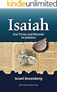 ISAIAH: End Times and Messiah in Judaism (English Edition)