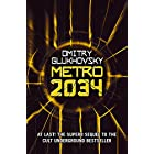 Metro 2034: The novels that inspired the bestselling games