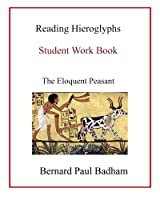 Reading Hieroglyphs: The Eloquent Peasant