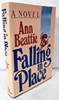 Falling in Place: A Novel