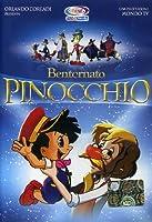 Bentornato Pinocchio [Italian Edition]