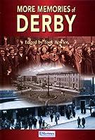 More Memories of Derby
