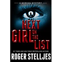 Next Girl On The List - A serial killer thriller (McRyan Mystery Series Book)