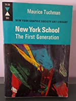 New York School, the First Generation: Paintings of the 1940s and 1950S.
