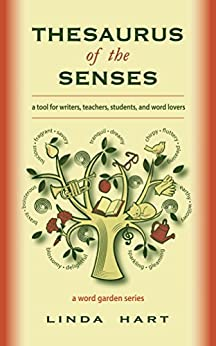 Thesaurus of the Senses by [Hart, Linda]