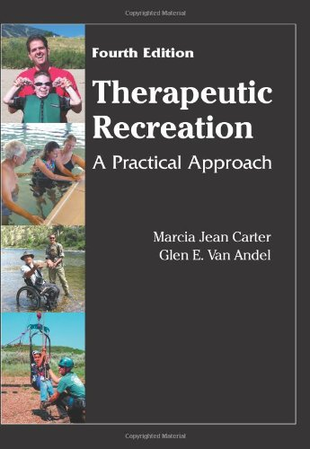 Download Therapeutic Recreation: A Practical Approach 1577666445