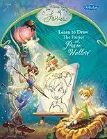 Disney Fairies: Learn to Draw the Fairies of Pixie Hollow (Disney Magic Artist Learn to Draw Books)