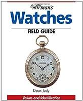 Warman's Watches Field Guide (Warman's Field Guides)
