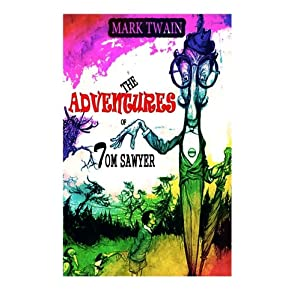 The Adventures of Tom Sawyer: Complete