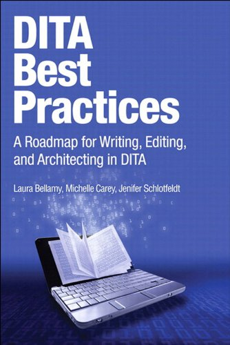 Download DITA Best Practices: A Roadmap for Writing, Editing, and Architecting in DITA (IBM Press) (English Edition) B005FEOU48