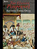 The Elusive Pimpernel: ( ANNOTATED )