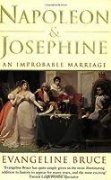 Napoleon & Josephine: An Improbable Marriage (Phoenix Giants)
