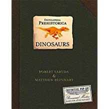 Encyclopedia Prehistorica Dinosaurs : The Definitive Pop-Up: 1