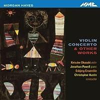 Violin Concerto & Other Works by MORGAN HAYES (2012-01-31)