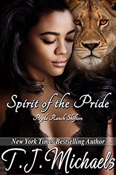 Spirit of the Pride (Pryde Ranch Shifters Book 1) by [Michaels, T.J.]