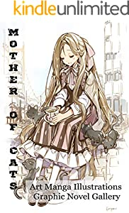 Mother of Cats - Art Manga Illustrations - Graphic Novel Gallery - eBook Pictured Version (English Edition)