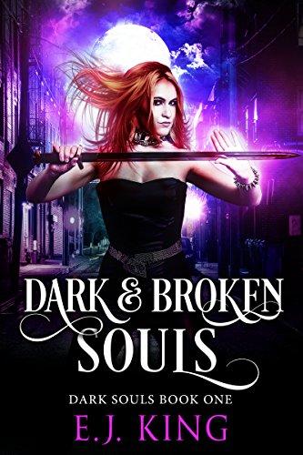 Dark & Broken Souls (Dark Soul...