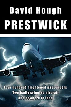 Prestwick (Danger in the Sky) by [Hough, David]