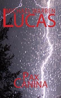 Pax Canina by [Lucas, Michael Warren]