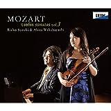 モーツァルト:ヴァイオリン・ソナタ集 Vol. 3
