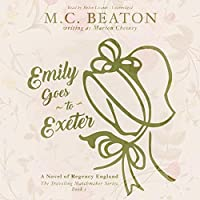 Emily Goes to Exeter: A Novel of Regency England (Traveling Matchmaker Series Book 1)【洋書】 [並行輸入品]
