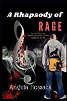 A Rhapsody of Rage: The Fifth Book in the Superintendent Lorrie Sullivan Series