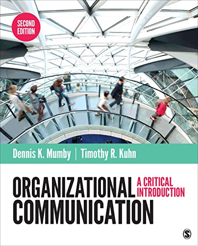 Download Organizational Communication: A Critical Introduction 1483317064