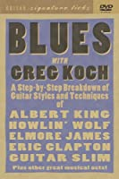 Greg Koch Blues Guitar, Signature Licks [2004] [DVD]