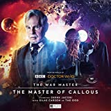 The War Master: Master of Callous (Doctor Who - The War Master)