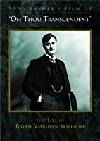 O Thou Transcendent: Life of Ralph Vaughan William [DVD] [Import]
