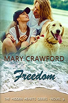 Freedom (A Hidden Hearts Novel Book 9) by [Crawford, Mary]