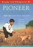 Prairie Skies: Pioneer Summer (Ready-for-Chapters)
