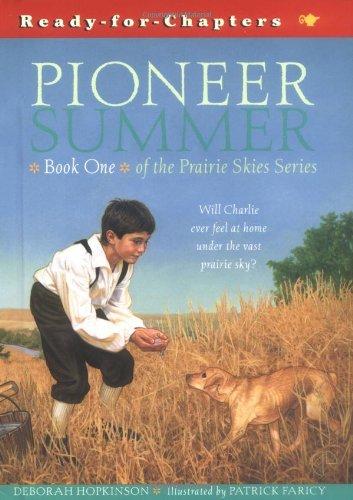 Prairie Skies: Pioneer Summer (Prairie Skies, 1)の詳細を見る