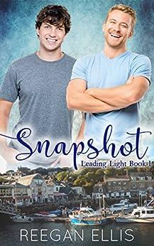 Snapshot (Leading Light Book 1) by [Ellis, Reegan]
