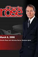 Charlie Rose with Nicholas Burns; Shabana Azmi (March 6 2006) [並行輸入品]