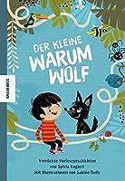 Der kleine Warumwolf: Verrueckte Vorlesegeschichten von Sylvia Englert