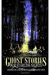 Ghost Stories for Starless Nights ペーパーバック