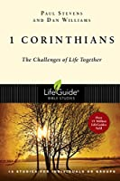 1 Corinthians: The Challenges of Life Together : 13 Studies for Individuals or Groups (Lifeguide Bible Studies)
