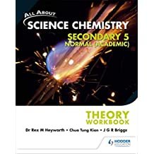 All About Science Chemistry Sec 5N(A) Theory Workbook