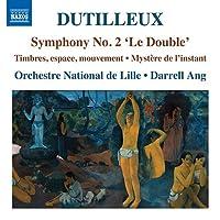 デュティユー:交響曲 第2番「ル・ドゥーブル」他