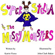 Super Stella and the Messy Monsters